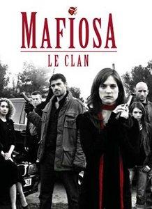 Mafiosa le Clan - Saison 2 - HDTV