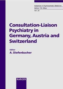 Consultation-liaison Psychiatry In , Austria And Switzerland (Advances in Psychosomatic Medicine)