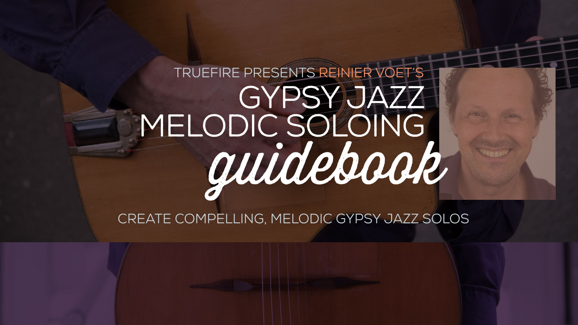 Reinier Voet's Gypsy Jazz Melodic Soloing Guidebook