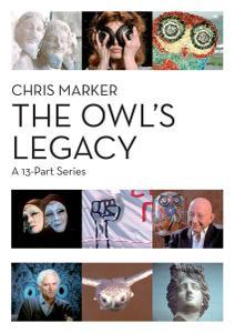 Chris Marker's Owl's Legacy (1990)