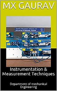 Instrumentation & Measurement Techniques: Department of mechanical Engineering