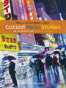 Critical Media Studies: An Introduction, 2 edition