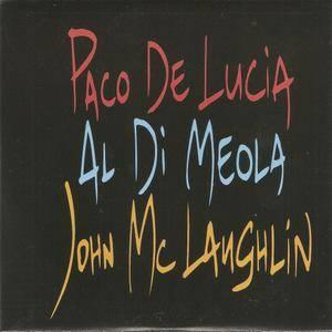 Paco de Lucia , Al Di Meola & John McLaughlin - The Guitar Trio (1996) {2010 Nueva Integral Box Set CD 24 of 27}