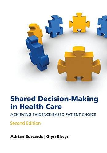 Shared decision-making in health care: Achieving evidence-based patient choice(Repost)