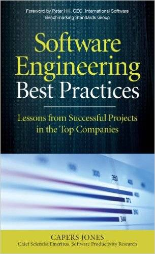 Software Engineering Best Practices: Lessons from Successful Projects in the Top Companies (Repost)