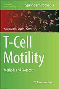 T-Cell Motility: Methods and Protocols