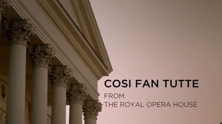Così fan tutte - Royal Opera House (2019)