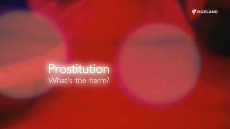Prostitution: What's the Harm? (2014)