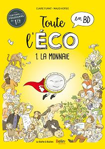 Toute L'éco en BD - Tome 1 - La Monnaie