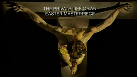 BBC - Private Life of an Easter Masterpiece (2006)