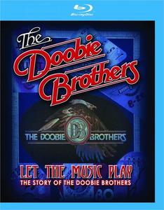 The Doobie Brothers: Let the Music Play (2012) [Blu-ray, 1080p]