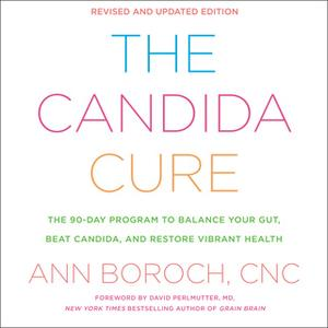 «The Candida Cure» by Ann Boroch