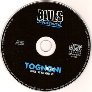 Rob Tognoni - Boogie Like You Never Did (2012) RE-UP