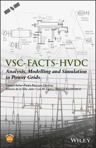 VSC-FACTS-HVDC: Analysis, Modelling and Simulation in Power Grids