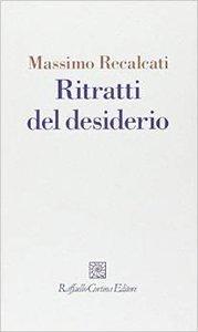 Massimo Recalcati - Ritratti del desiderio (Repost)