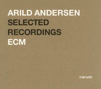 Arild Andersen - ECM Selected Recordings (2004) {ECM Rarum XIX}