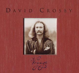 David Crosby - Voyage (2006) {3CD Set Rhino R2 77628}