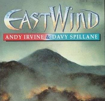Andy Irvine, Davy Spillane - EASTWIND (1996)