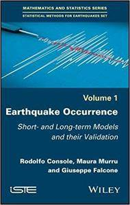 Earthquake Occurrence: Short- and Long-term Models and their Validation