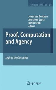 Proof, computation and agency: Logic at the crossroads