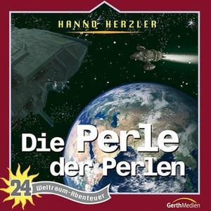 «Weltraum-Abenteuer - Band 24: Die Perle der Perlen» by Hanno Herzler