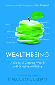 «WealthBeing» by Malcolm Durham