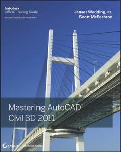 Mastering AutoCAD Civil 3D 2011 (repost)