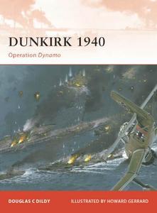Dunkirk 1940: Operation Dynamo (Osprey Campaign 219)