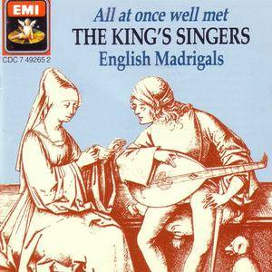 The King's Singers - All At Once Well Met: English Madrigals (1987) {EMI} **[RE-UP]**