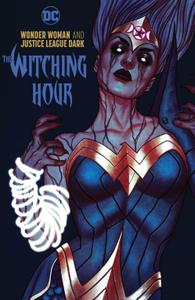 Wonder Woman and Justice League Dark-The Witching Hour 2019 digital Son of Ultron