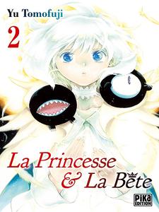 La Princesse et la Bête - 02 Tomes