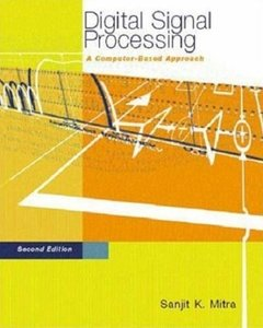 Digital Signal Processing: A Computer-Based Approach (2nd edition) [Repost]