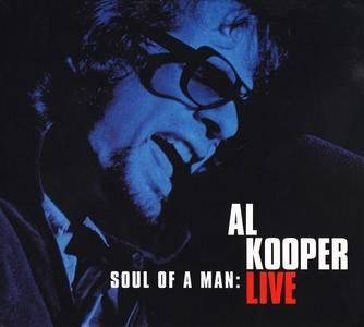 Al Kooper - Soul Of A Man: Al Kooper Live (1995) 2CDs