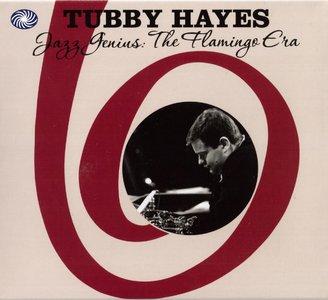 Tubby Hayes - Jazz Genius: The Flamingo Era (1956-1961) [3CD] {2010 Fantastic Voyage}