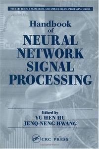 Handbook of Neural Network Signal Processing