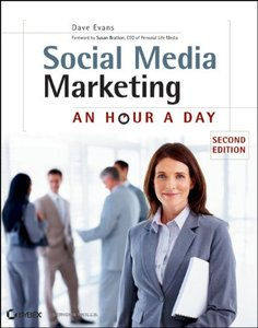 Social Media Marketing: An Hour a Day, 2 edition (repost)