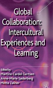 Global Collaboration: Intercultural Experiences and Learning (repost)