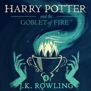 «Harry Potter and the Goblet of Fire» by J.K. Rowling