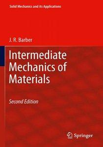 Intermediate Mechanics of Materials, 2 Edition (repost)