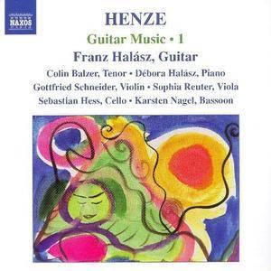 Franz Halász - Hans Werner Henze: Guitar Music - 1 (2006)