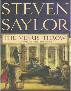 Steven Saylor - The Venus Throw