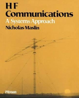 HF Communications: A Systems Approach (Repost)
