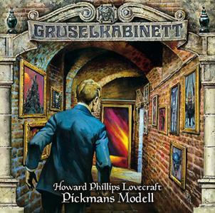 «Gruselkabinett - Folge 58: Pickmans Modell» by H.P. Lovecraft