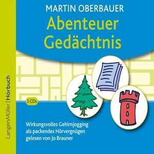 «Abenteuer Gedächtnis» by Martin Oberbauer