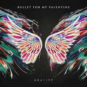 Bullet For My Valentine - Gravity (Limited Edition) (2018)