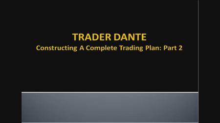 Trader Dante - Special Webinars Module 2