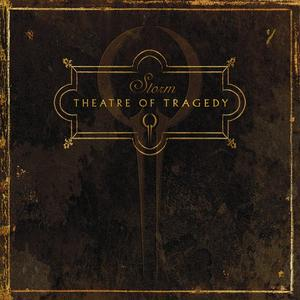 Theatre Of Tragedy - Storm (2006)