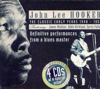 John Lee Hooker - The Classic Early Years 1948-1951 (2002) 4 CD Box Set [Re-Up]