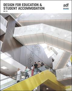 Architects Datafile (ADF) - Design for Education & Student Accommodation (Supplement - April 2019)