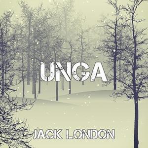 «Unga» by Jack London